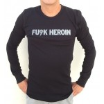 FUCK HEROIN Men's Long Sleeve Thermal